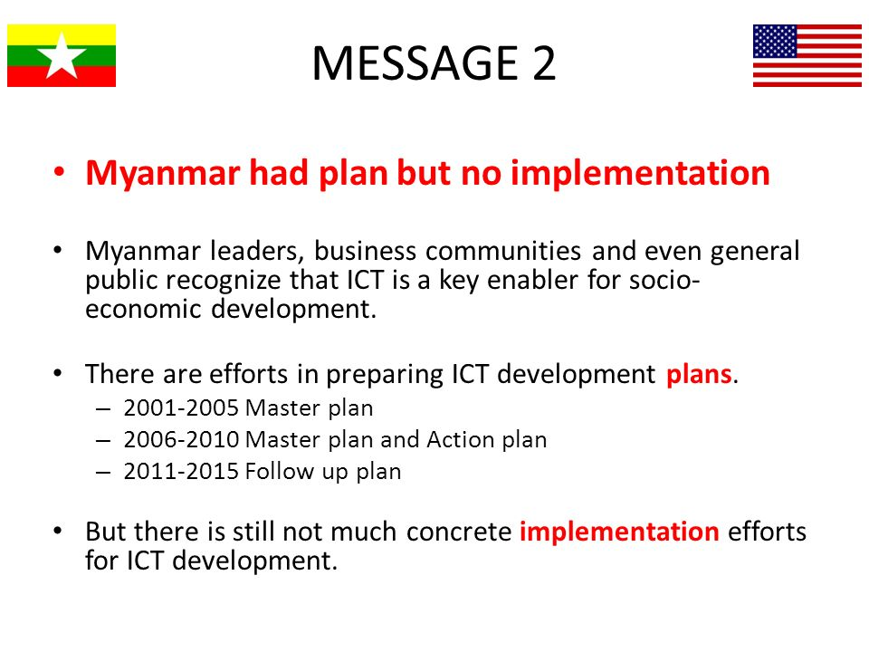 MESSAGE 2 Myanmar had plan but no implementation