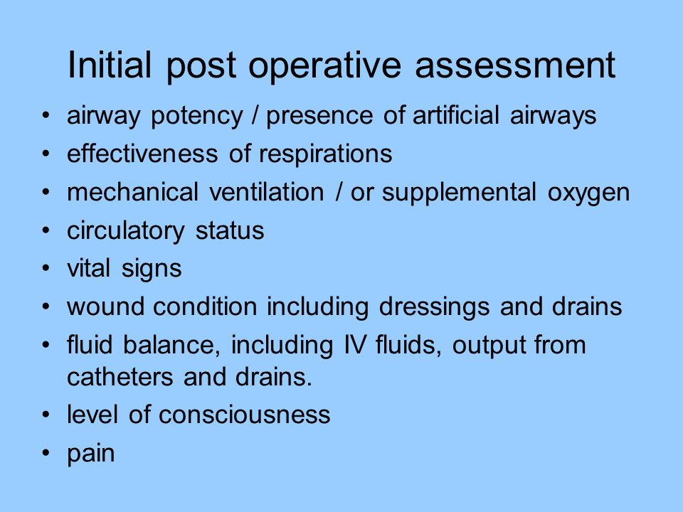 Initial post operative assessment