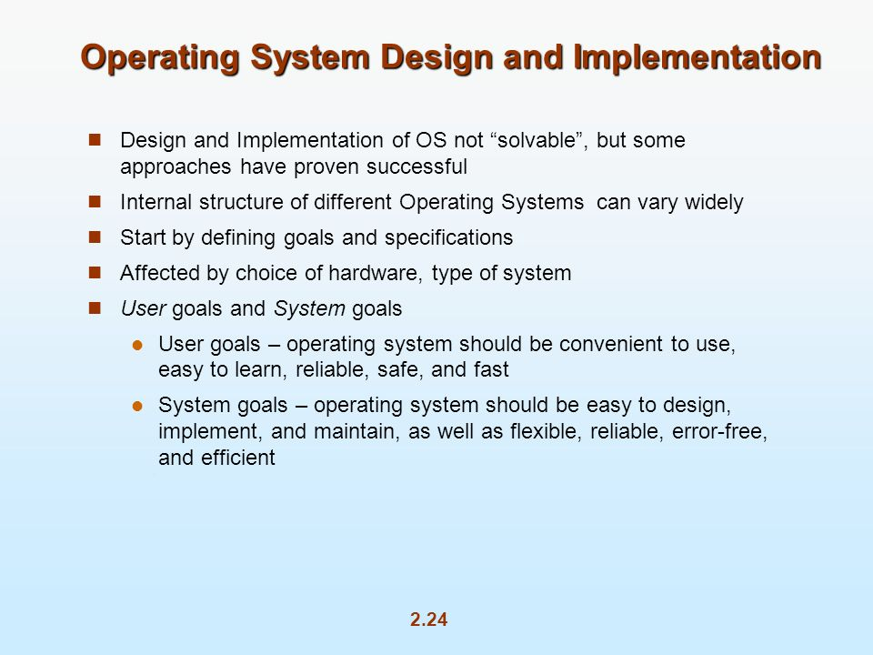 Operating System Design and Implementation