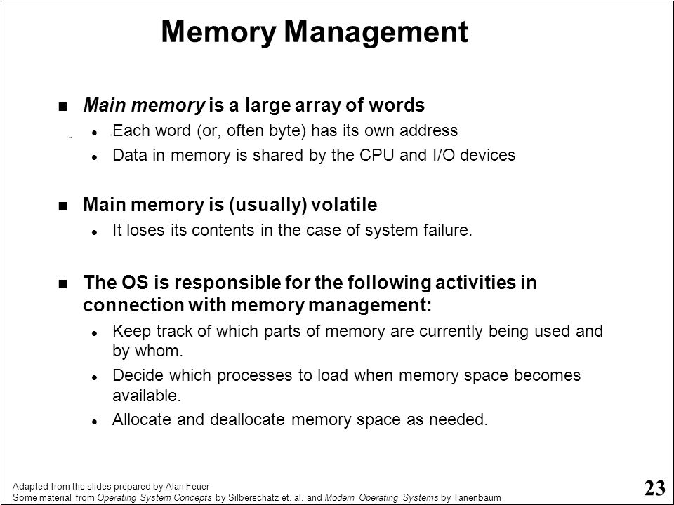 Memory Management Main memory is a large array of words
