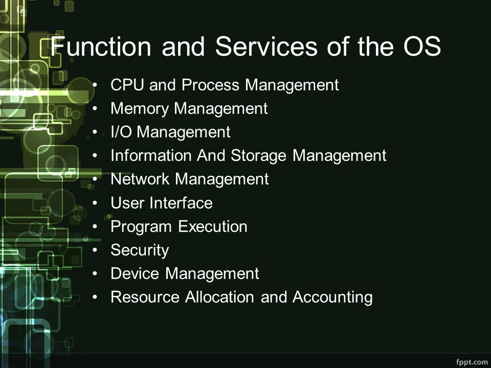 Function and Services of the OS