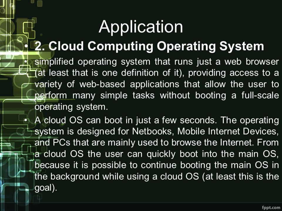 Application 2. Cloud Computing Operating System