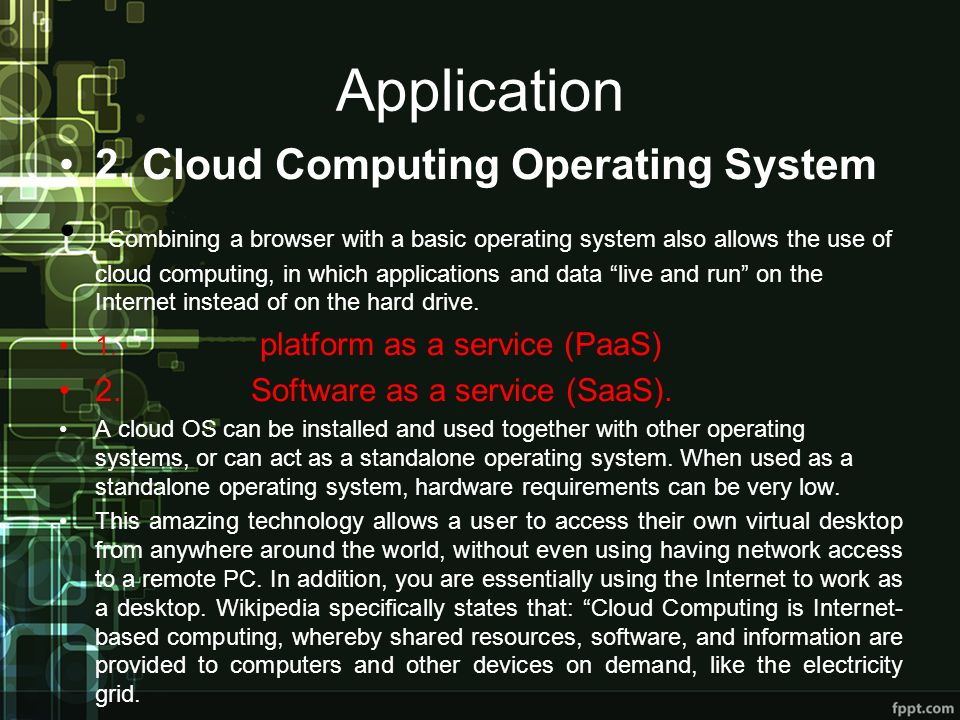 Application 2. Cloud Computing Operating System.