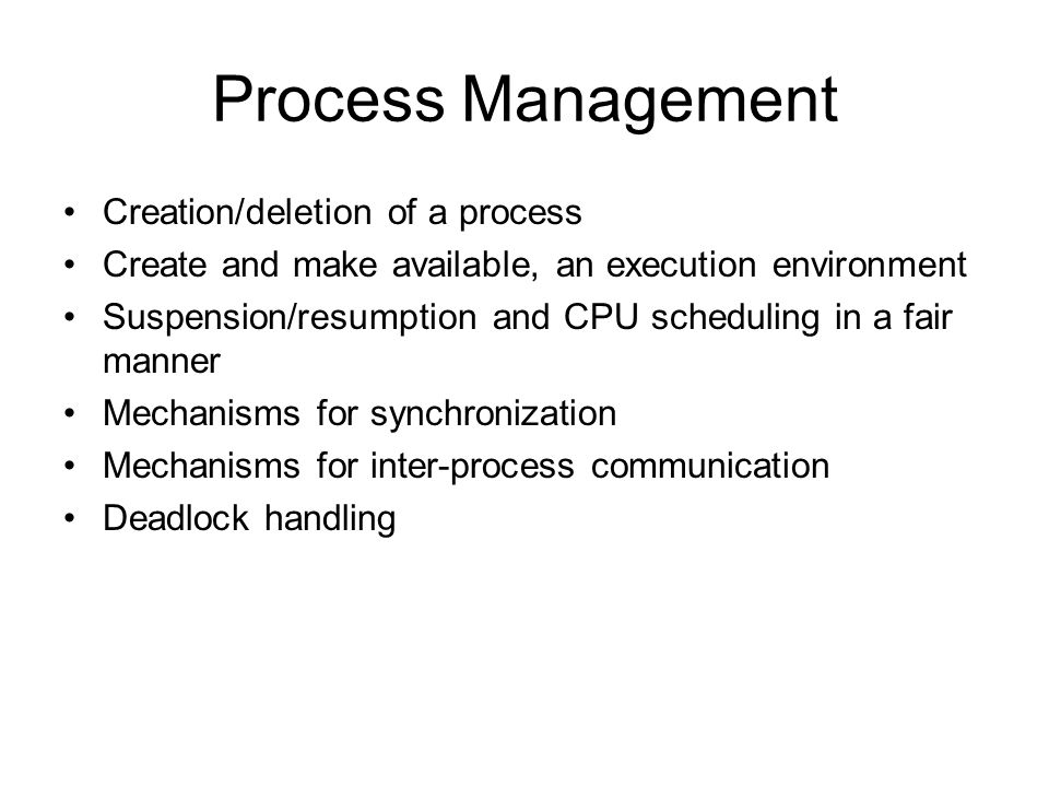 Process Management Creation/deletion of a process