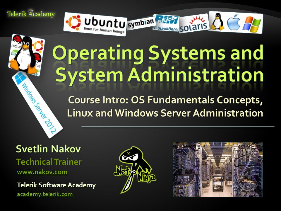 Operating Systems and System Administration