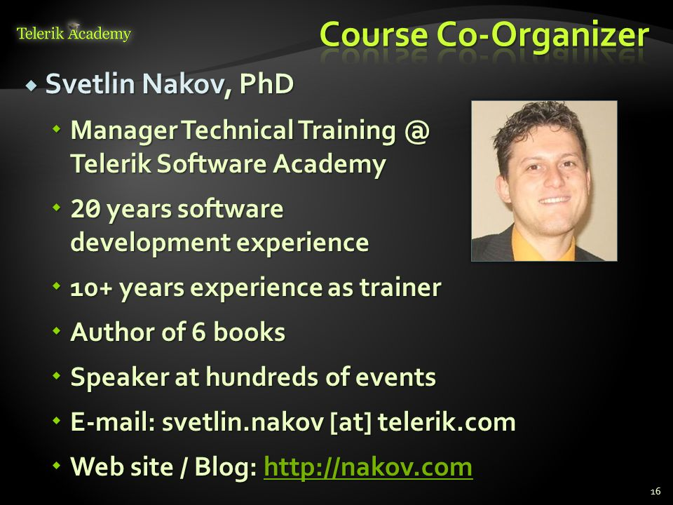 Course Co-Organizer Svetlin Nakov, PhD