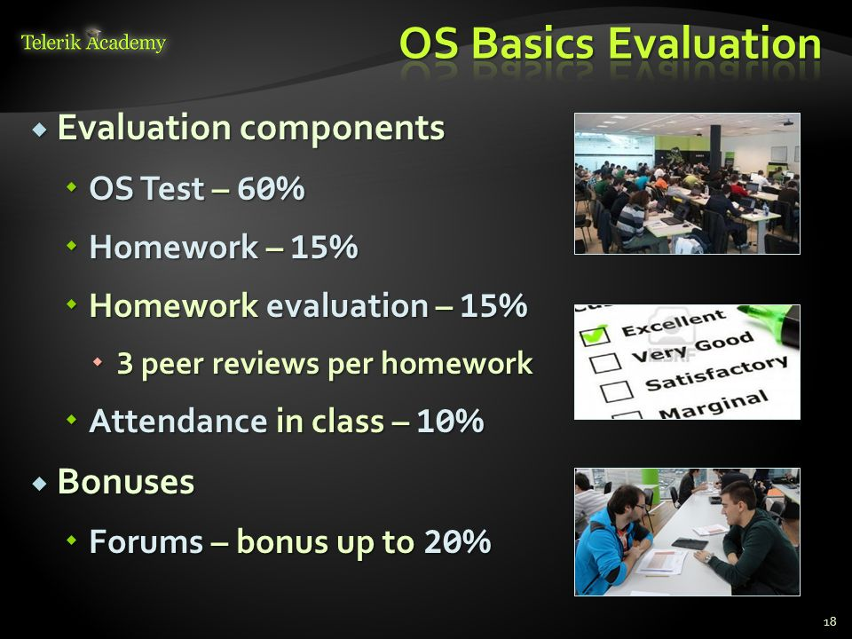 OS Basics Evaluation Evaluation components Bonuses OS Test – 60%