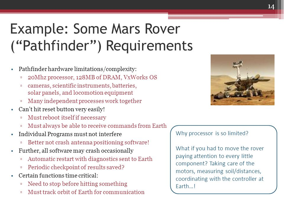 Example: Some Mars Rover ( Pathfinder ) Requirements