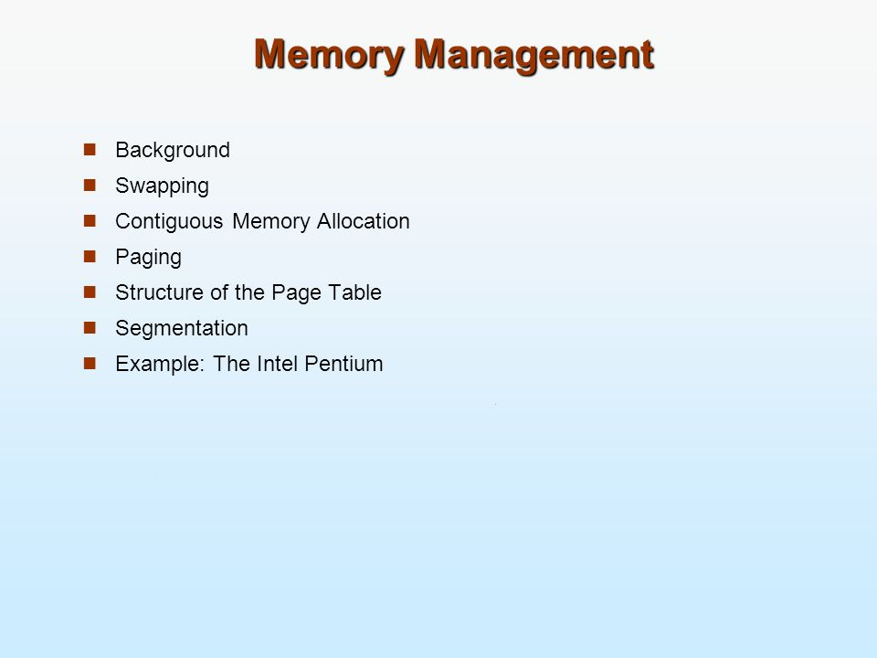 Memory Management Background Swapping Contiguous Memory Allocation