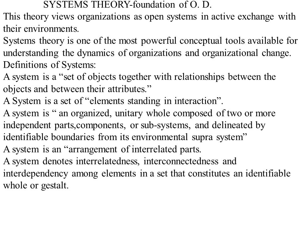 SYSTEMS THEORY-foundation of O. D.