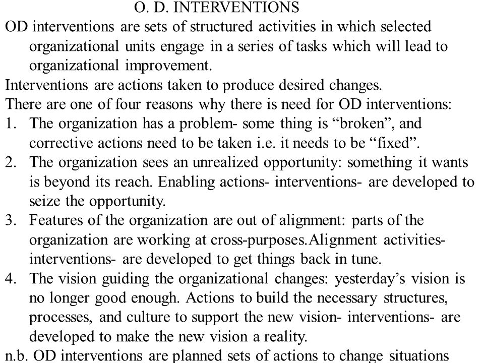 O. D. INTERVENTIONS