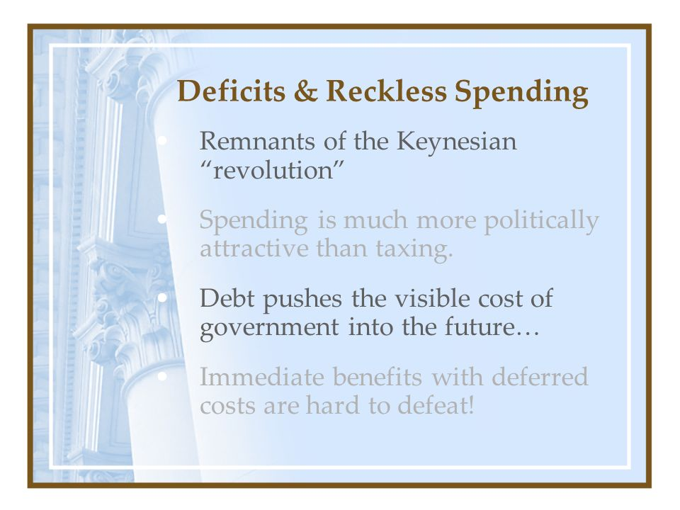 Deficits & Reckless Spending