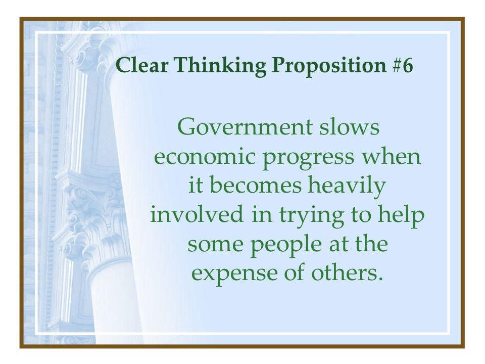 Clear Thinking Proposition #6