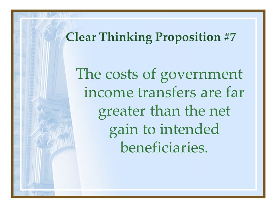 Clear Thinking Proposition #7