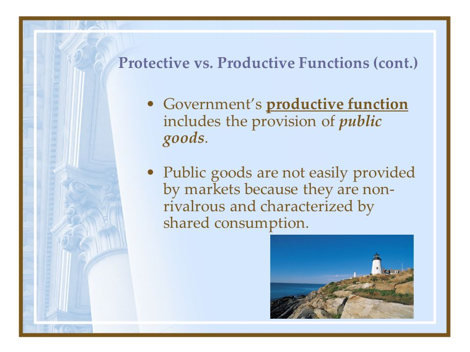 Protective vs. Productive Functions (cont.)