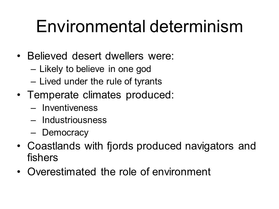 Environmental determinism example human geography write my essay.