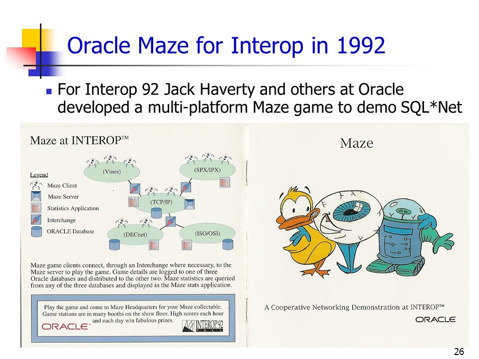 Oracle Maze for Interop in 1992