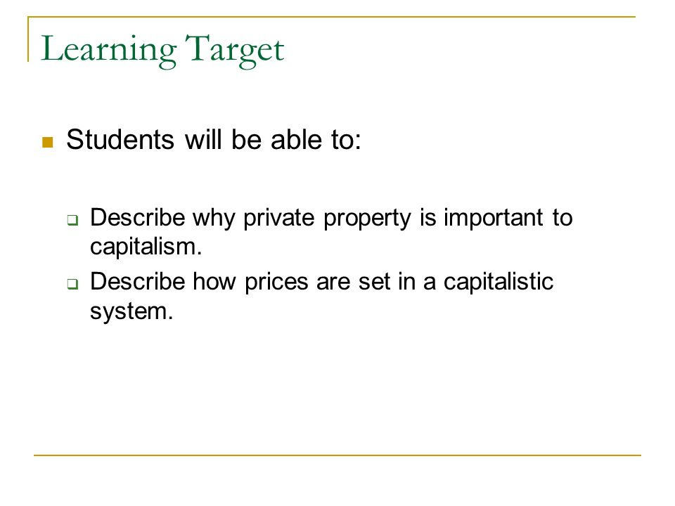 Learning Target Students will be able to: