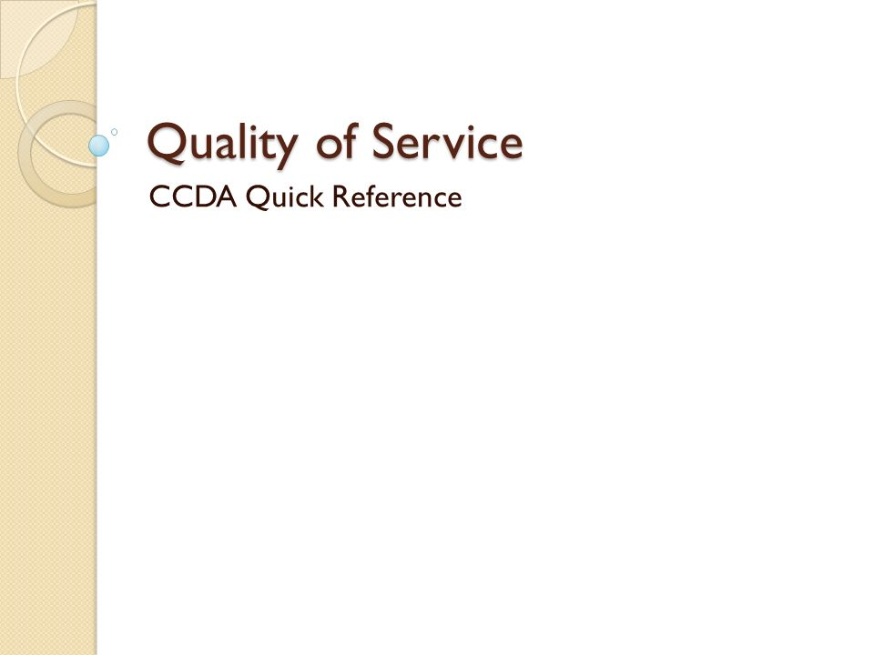 Quality of Service CCDA Quick Reference
