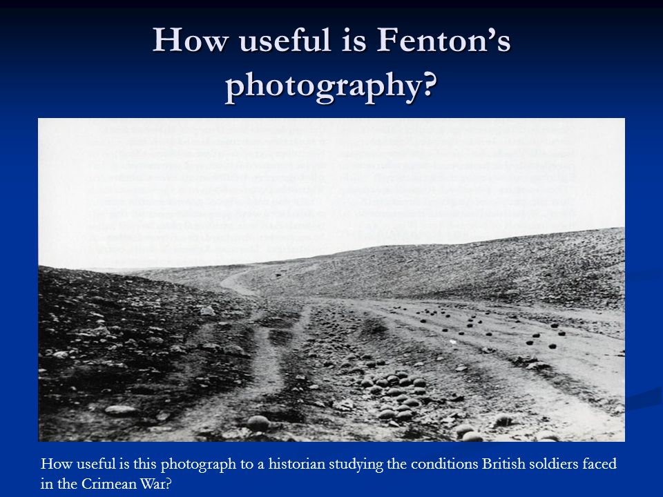 How useful is Fenton's photography