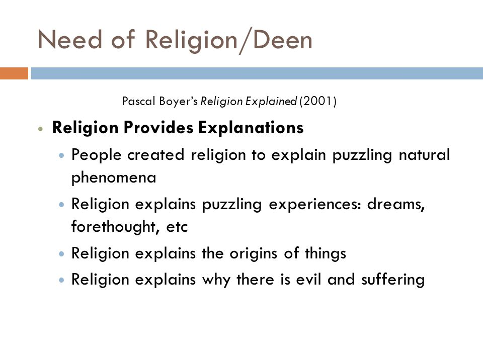 Need of Religion/Deen Pascal Boyer's Religion Explained (2001)