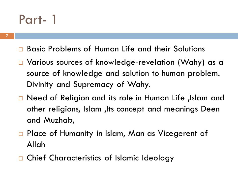 Part- 1 Basic Problems of Human Life and their Solutions