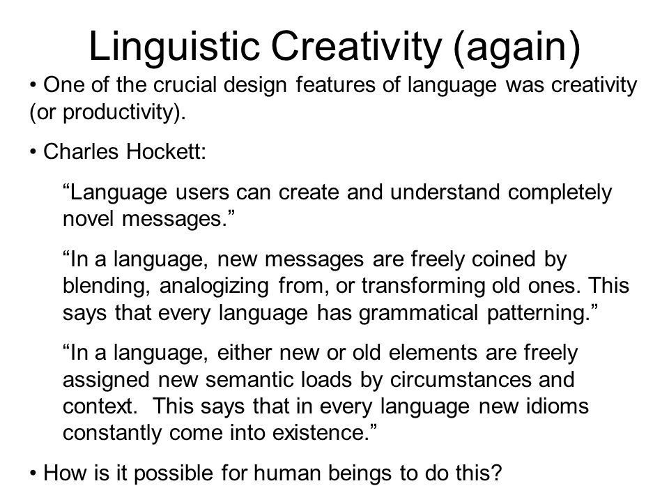 Linguistic Creativity (again)