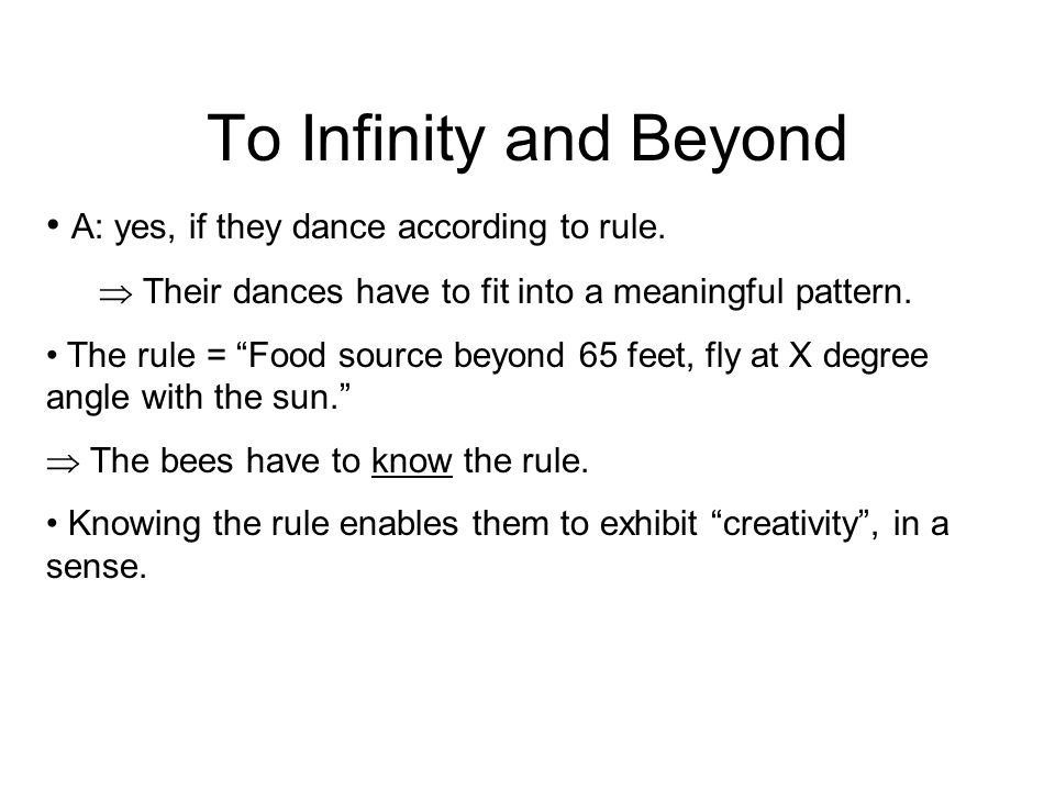 To Infinity and Beyond A: yes, if they dance according to rule.