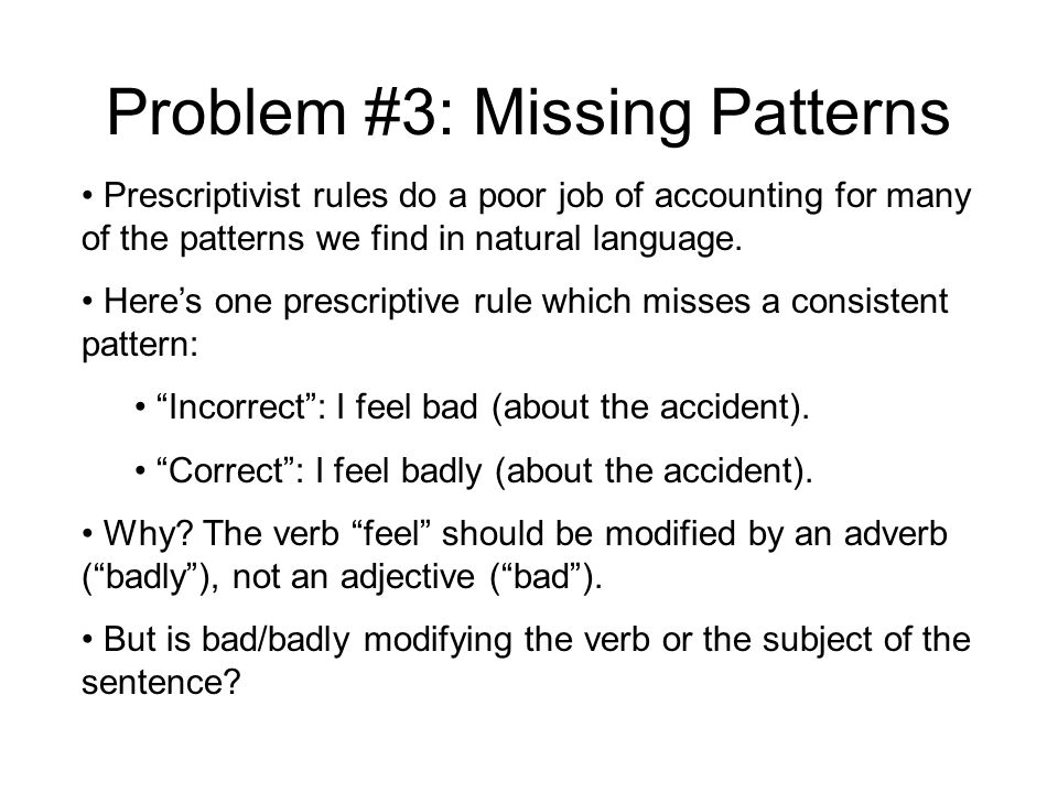 Problem #3: Missing Patterns