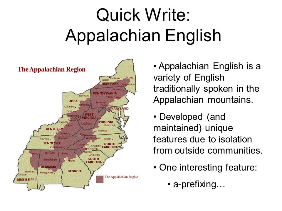 Quick Write: Appalachian English