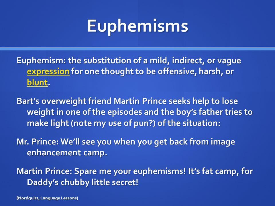 Examples of euphemism.