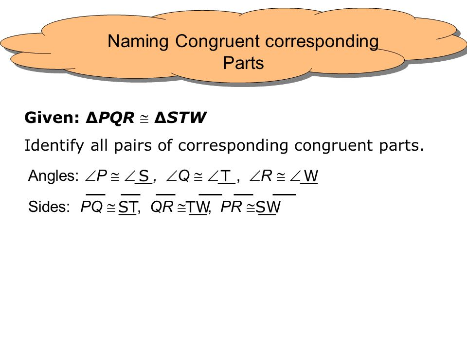 Naming Congruent corresponding Parts