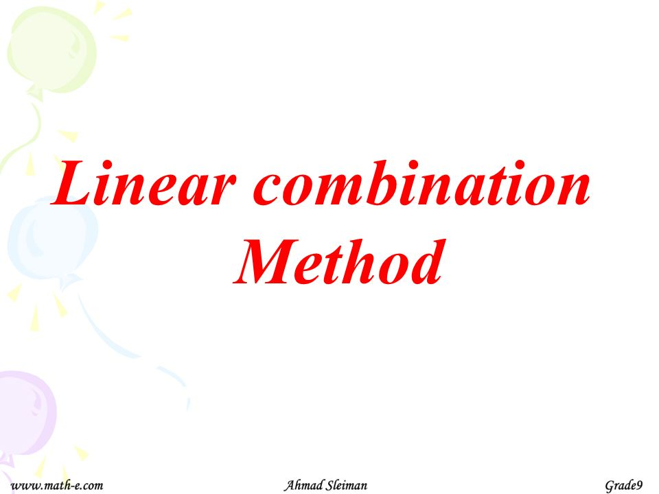 Linear combination Method