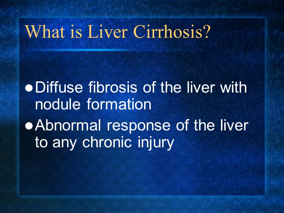 What is Liver Cirrhosis