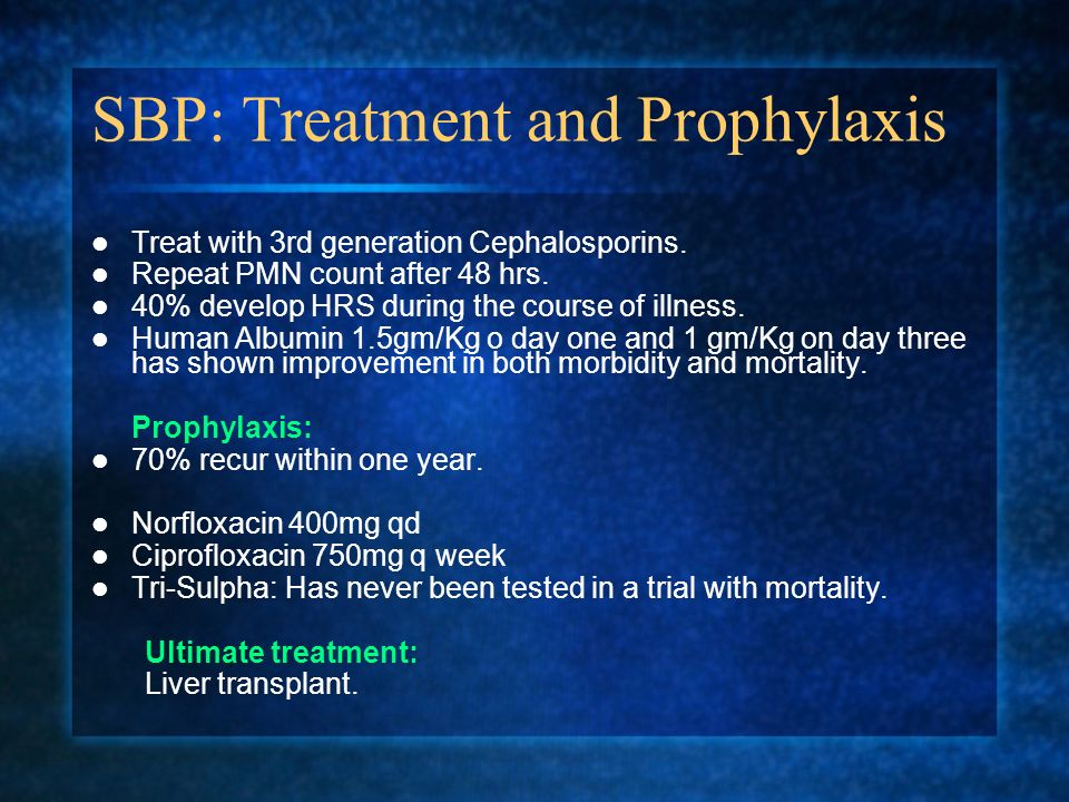 SBP: Treatment and Prophylaxis