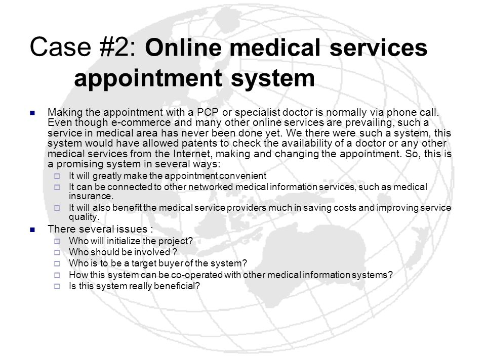Case #2: Online medical services appointment system
