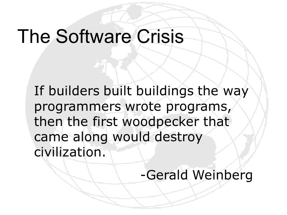The Software Crisis