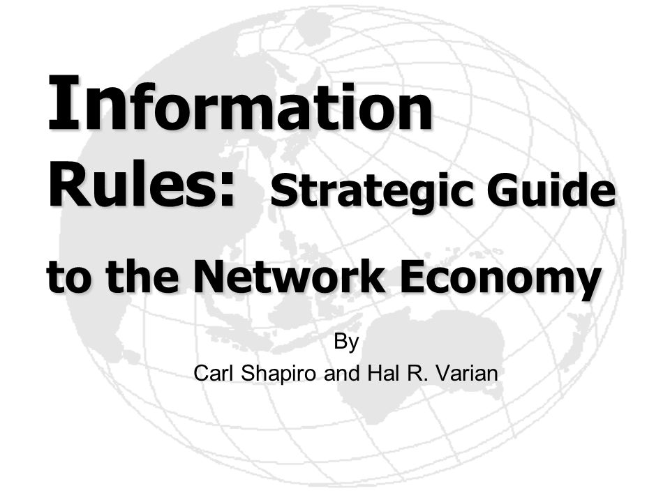 Information Rules: Strategic Guide to the Network Economy