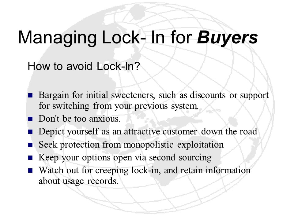 Managing Lock- In for Buyers
