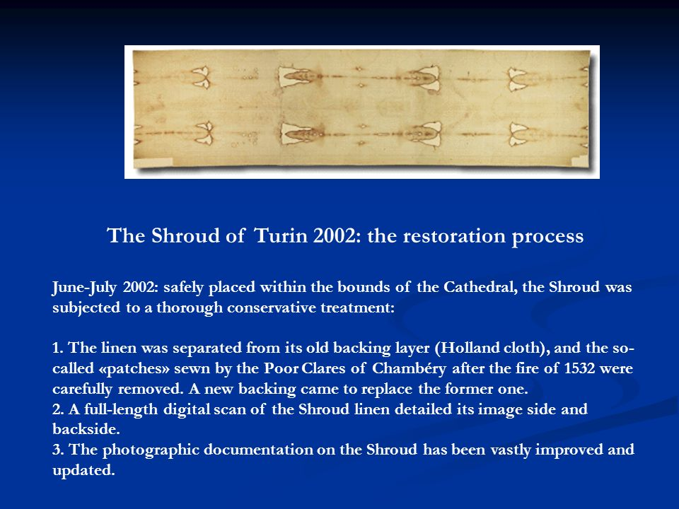 The Shroud of Turin 2002: the restoration process