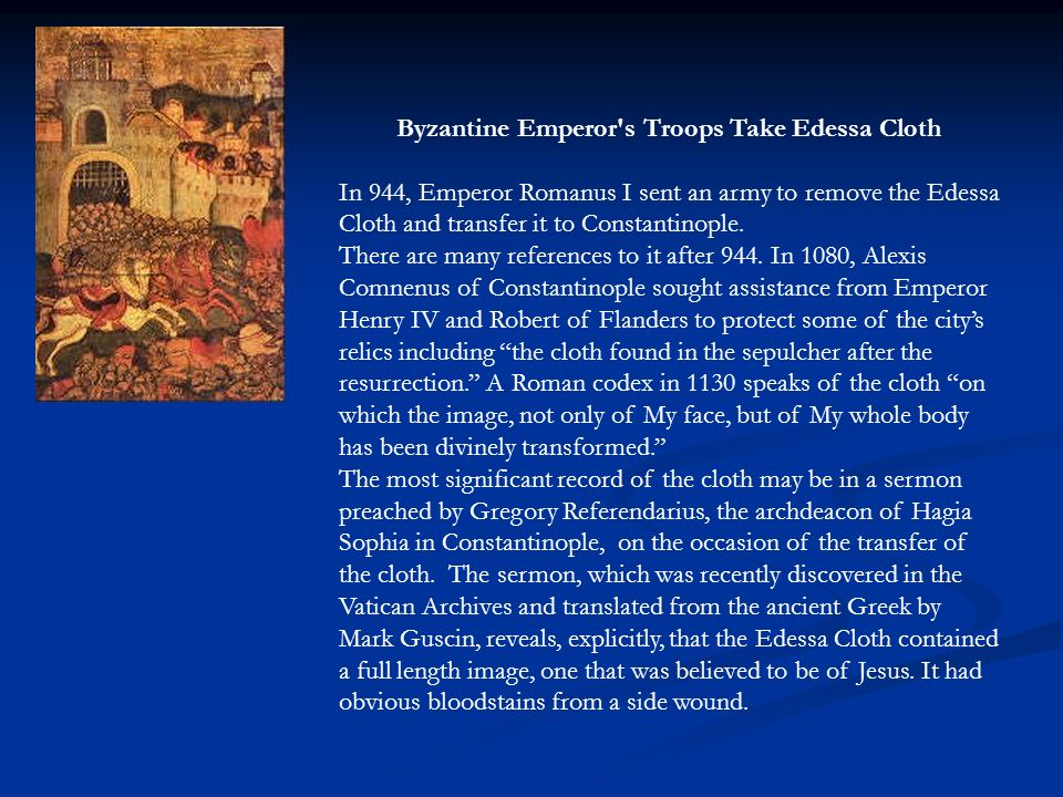 Byzantine Emperor s Troops Take Edessa Cloth