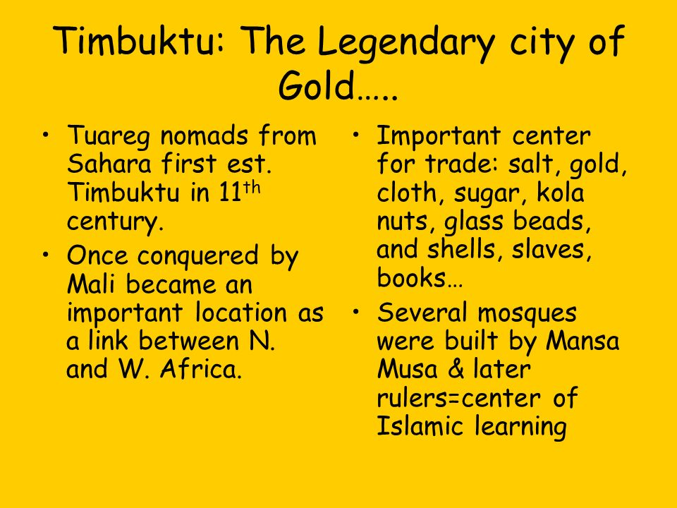 Timbuktu: The Legendary city of Gold…..
