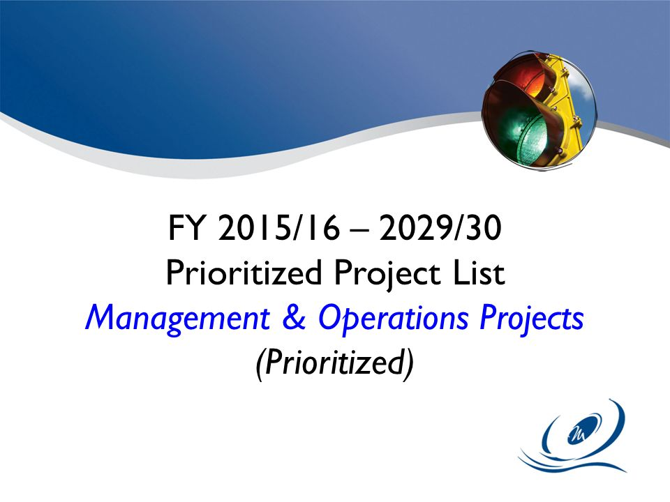 Prioritized Project List Management & Operations Projects