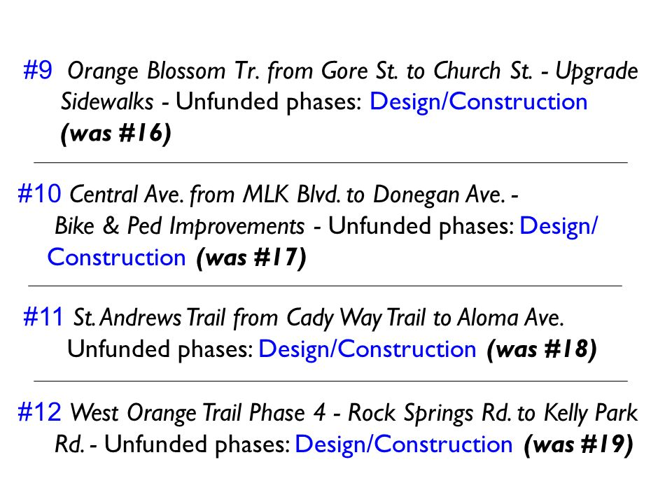 #9 Orange Blossom Tr. from Gore St. to Church St