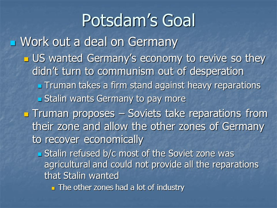 Potsdam's Goal Work out a deal on Germany