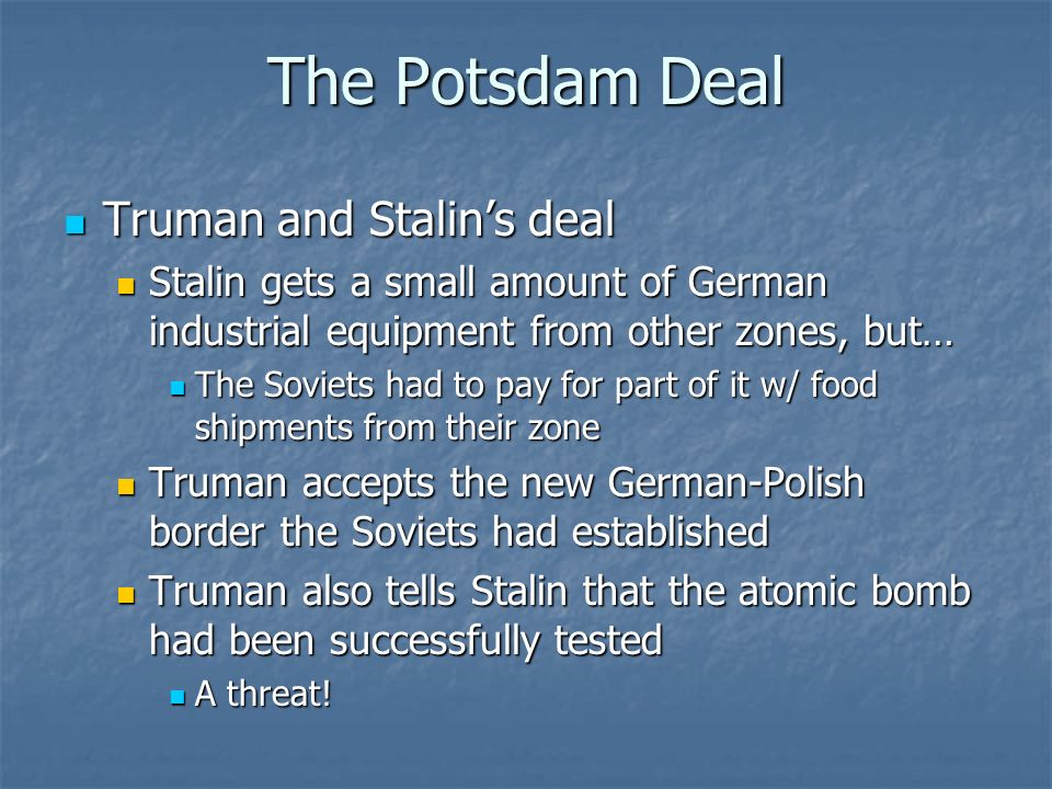 The Potsdam Deal Truman and Stalin's deal