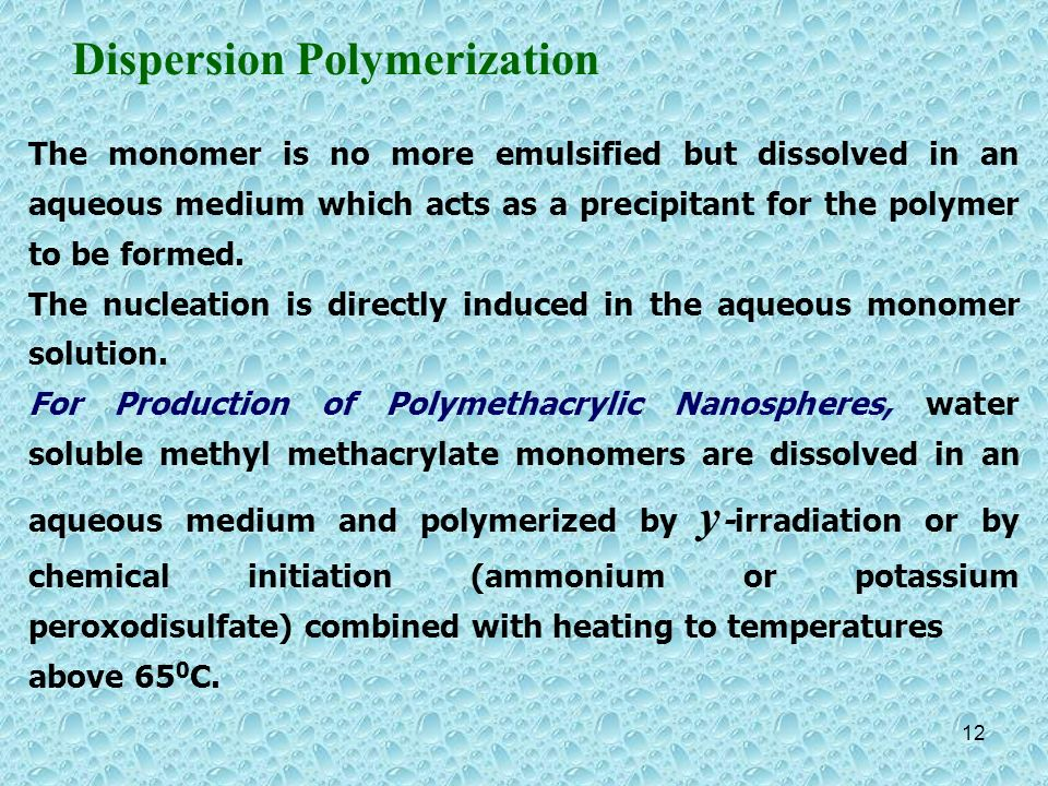 Dispersion Polymerization
