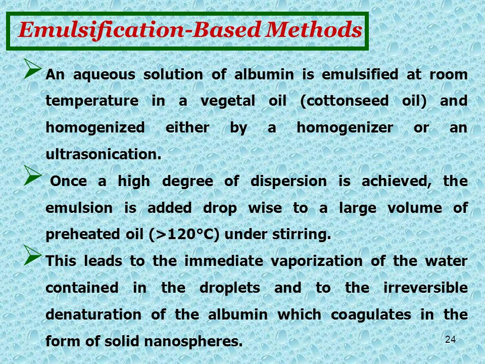 Emulsification-Based Methods