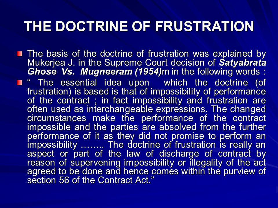 THE DOCTRINE OF FRUSTRATION