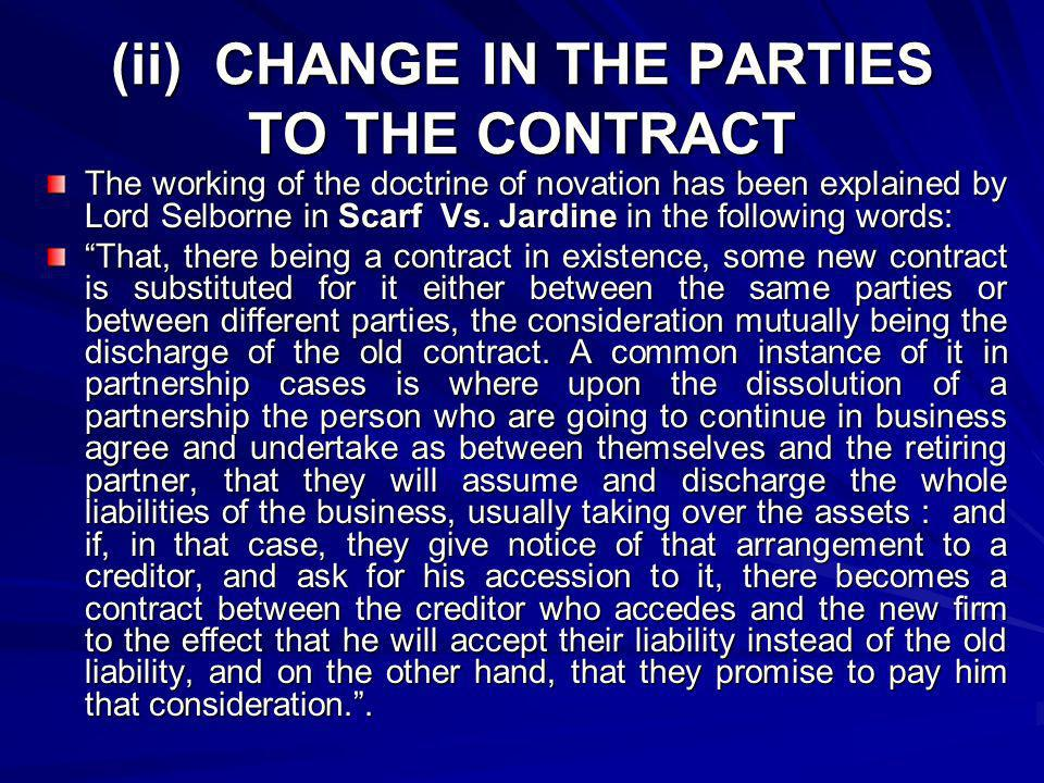 (ii) CHANGE IN THE PARTIES TO THE CONTRACT